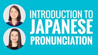 Introduction to Japanese Pronunciation