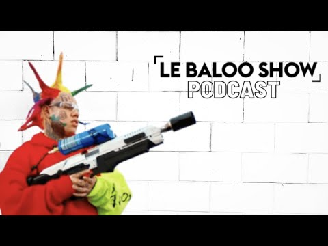 Youtube: 6ix9ine et son album TattleTales – Le Baloo Show Podcast