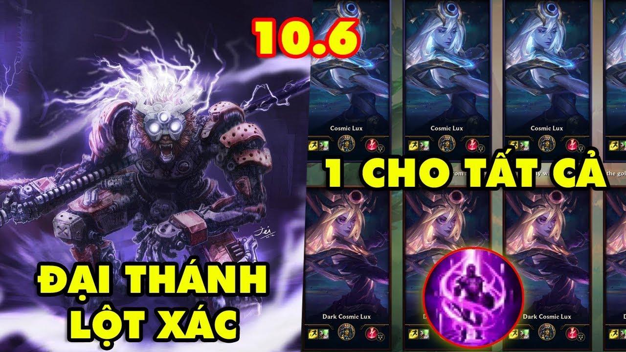 TOP 8 thay đổi cực KHỦNG trong LMHT 10.6: Đại thánh Wukong lột xác, Một Cho Tất Cả trở lại