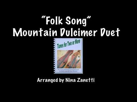 Folk Song Duet for Mountain Dulcimer