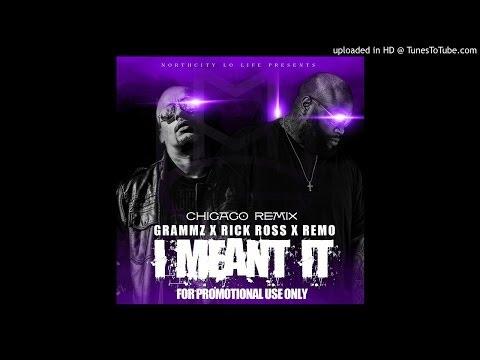 I Mean It Feat Rick Ross & Remo