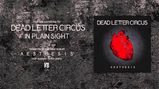 Dead Letter Circus - In Plain Sight