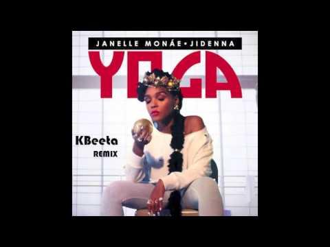 Janelle Monae, Jidenna - Yoga (KBeeta Remix)