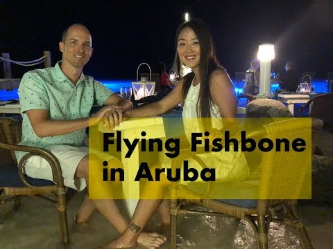 Flying Fishbone, Toe In The Sand, Dining In Aruba