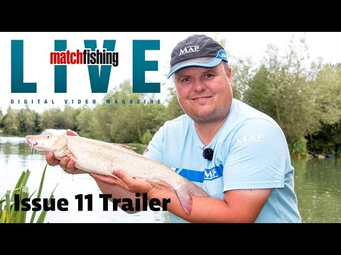 *** Match Fishing Live - Issue 11 Trailer ***