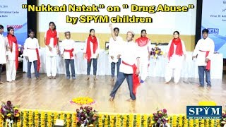 Nukkad Natak on Drug Abuse by SPYM Nizamuddin  Center children.