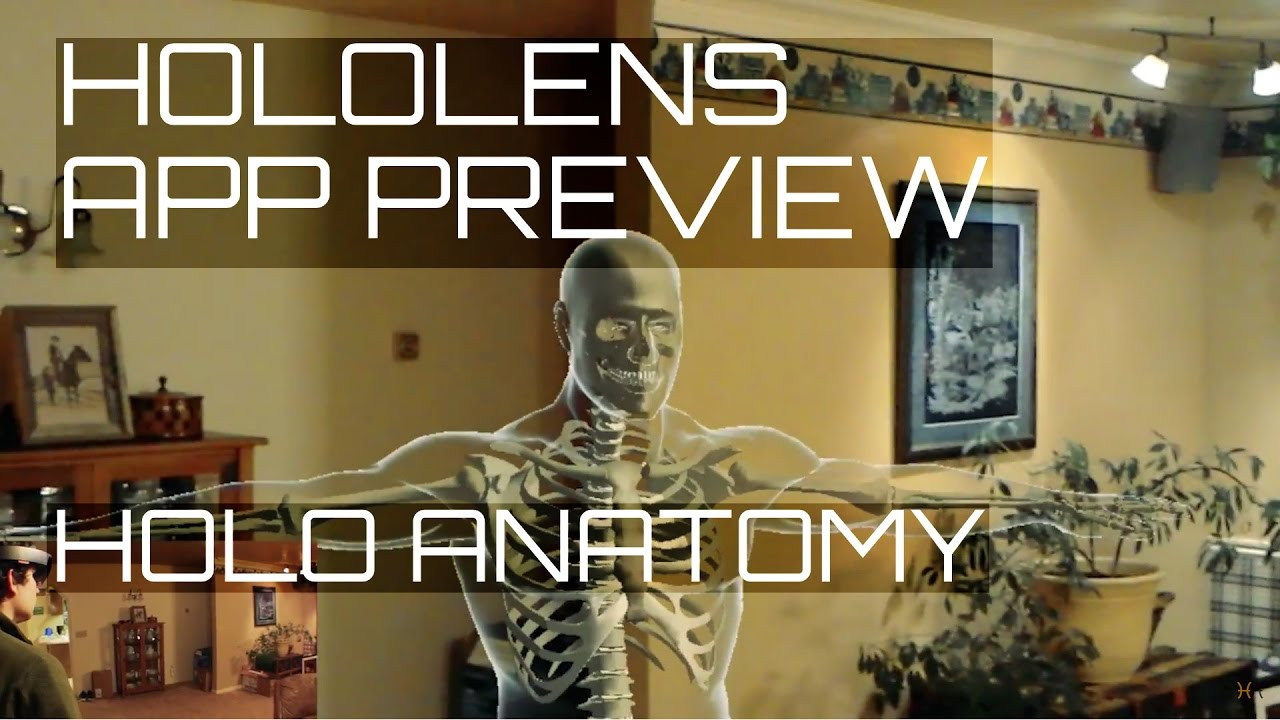 HoloLens App Preview: Holo Anatomy