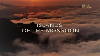 Wildest Islands of Indonesia - Series 1 - Episode 2 of 5: Islands of the Monsoon