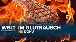 Doku: DEUTSCHLAND im Glutrausch - GRILLEN extrem