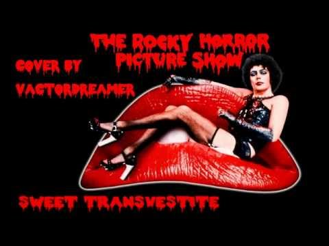 Sweet Transvestite - Me Singing - Rocky Horror Picture Show