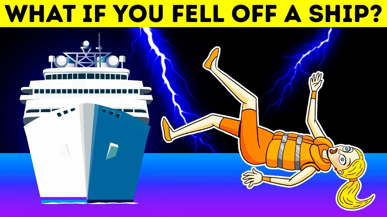 What If You Fell off a Cruise Ship || HARD RIDDLES