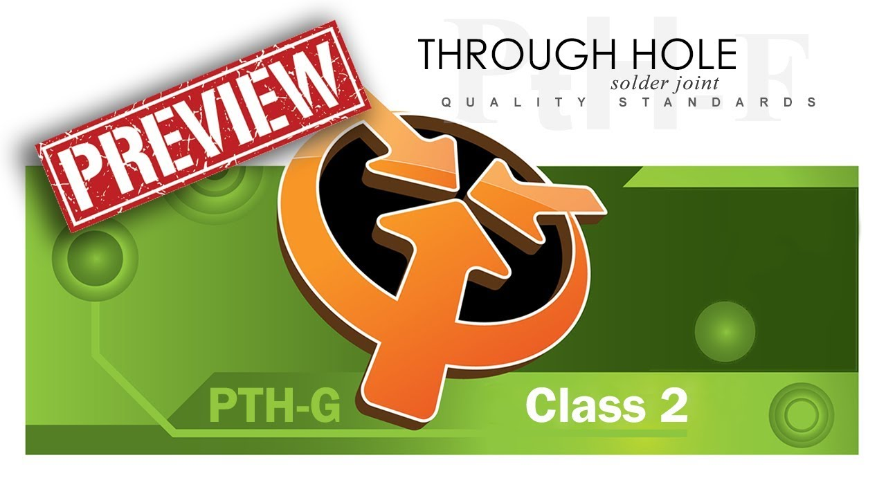 PTH2-G - Through-Hole Solder Joint Quality Standards from IPC-A-610G /  Class 2