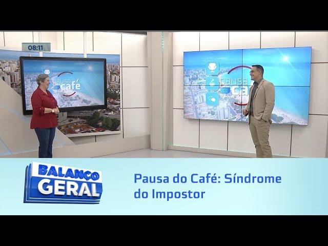 Pausa do Café: Síndrome do Impostor