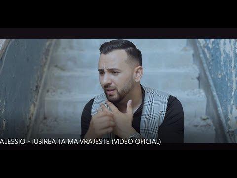 ALESSIO - IUBIREA TA MA VRAJESTE NEW 2018 (VIDEO OFICIAL )