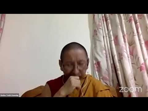 "08 ""Illumination of the Thought"" with Geshe Yeshi Lhundup: First Ground: The Very Joyful 10-26-20"