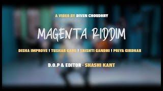 DJ Snake - Magenta Riddim | Diven Choudhry | Dance Choreography