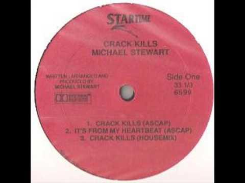 "1986 ""Michael Stewart"" ""Crack Kills"" ""Startime Records"""