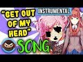 INSTRUMENTAL DOKI DOKI LITERATURE CLUB SONG Get Out Of My Head Feat Sailorurlove mp3