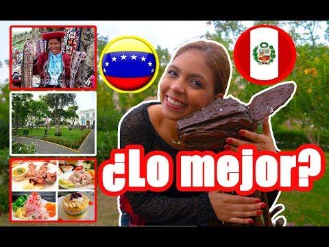 ¿QUE ES LO MEJOR DE PERÚ? - Tag del inmigrante  |Venezolanos en Perú
