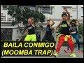 Baila Conmigo Moomba Trap