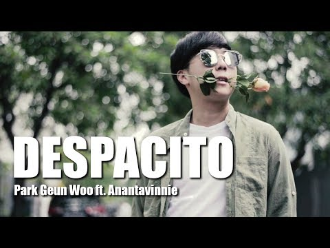 [KOREAN VERSION] DESPACITO COVER - Park Geun Woo ft. AnantaVinnie