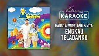 Hadad Alwi ft. Anti & Vita - Engkau Teladanku (Official Karaoke Video)
