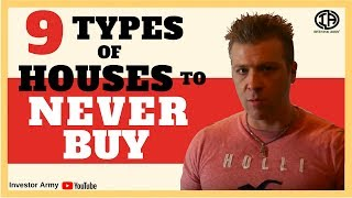 9 Types of Houses to NEVER BUY