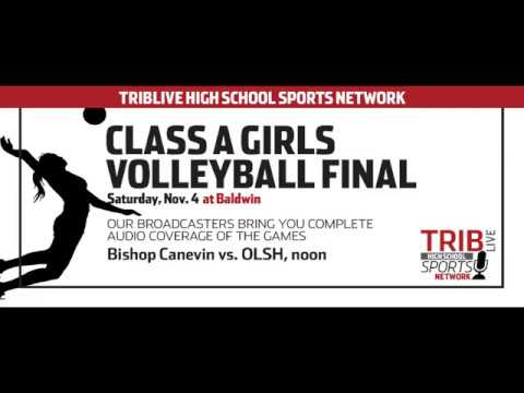 WPIAL Girls Volleyball Class 1-A Championship - Our Lady of the Sacred Heart vs Bishop Canevin