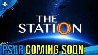 PSVR NEWS | The Station : PSVR | UPDATE Coming!!!!
