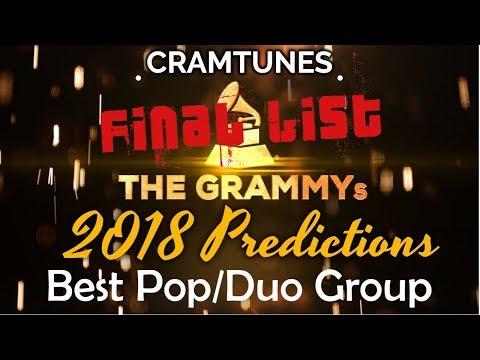 2018 GRAMMYs Best Pop Duo/Group Performance Top Contenders (FINAL LIST)