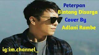 Peterpan - Bintang di Surga cover Adlani Rambe[Lirik]