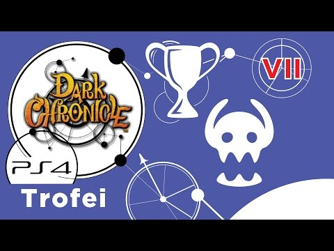 Dark Chronicle (PS4) Guida ai Trofei - Ep. 7 - Mostri