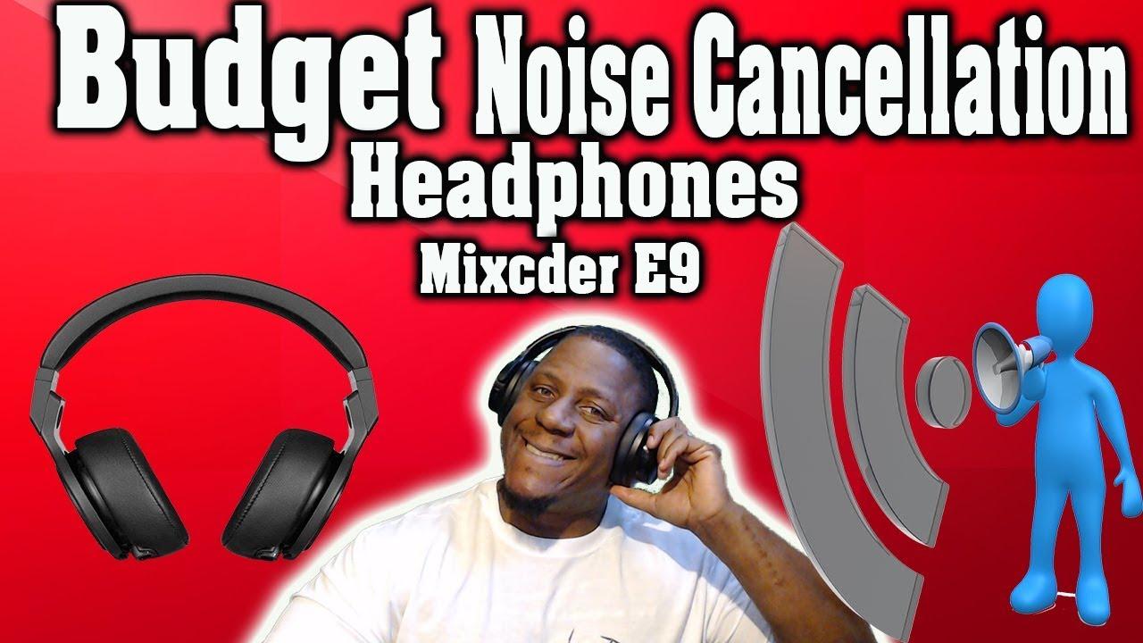 Best Noise Cancelling Headphones 2019 Under 100 Mixcder E9