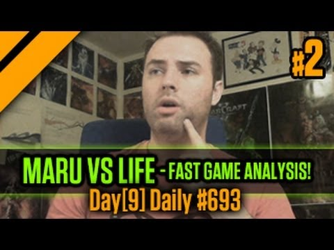 Day[9] Daily #693 - Maru vs Life - Fast Game Analysis! P2