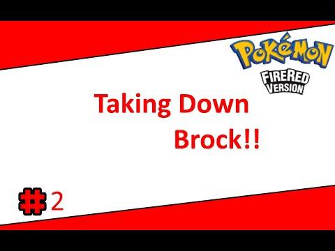 Taking Down Brock!!-Pokemon FireRed(GBA)-Part 2