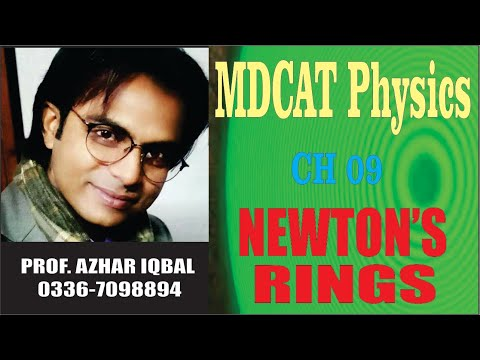 MDCAT Physics Lecture 32: Newton's Rings by Azhar Iqbal || Royal Madina Academy