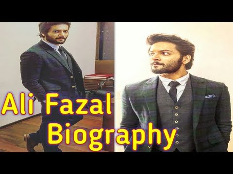 ALI FAZAL BIOGRAPHY FAMILY HEIGHT WEIGHT AFFAIRS INCOME
