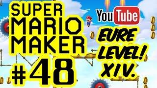 SUPER MARIO MAKER # 48 ★ Eure Level! XIV. [HD | 60fps] Let