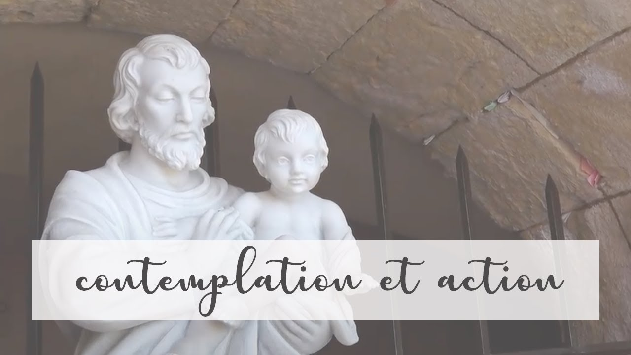 Joseph nous enseigne la contemplation et l'action