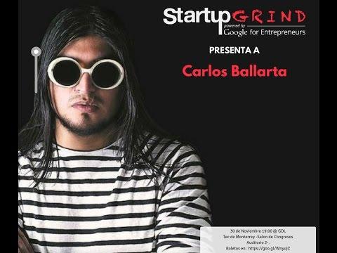 Startup Grind GDL hosts Carlos Ballarta & Pablo Lascurain