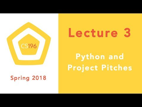 Lecture 3 - Python and Project Pitches