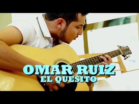 OMAR RUIZ - EL QUESITO (Versión Completa) Pepe's Office