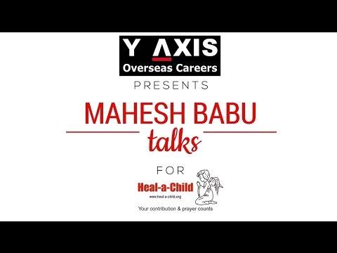 Y-Axis presents Mahesh Babu talks for Heal-a-Child Foundation