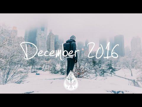 Indie/Pop/Folk Compilation - December 2016 (1½-Hour Playlist)