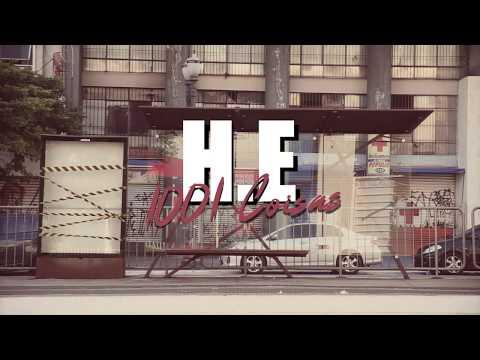 H.E – 1001 Coisas (Letra)