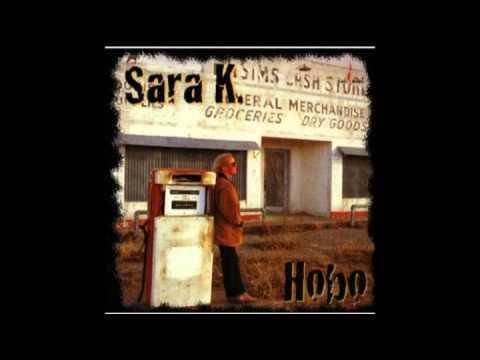 Sara K.  - Oughta Be Happy By Now.