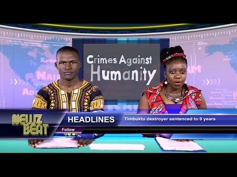 HEADLINES: Timbuktu destroyer sentenced to 9 years (S4 episode 1 NewzBeat Uganda)