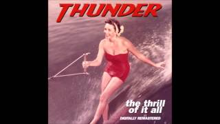 Watch Thunder The Thrill Of It All video