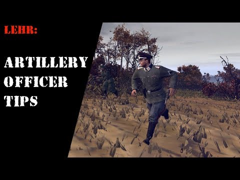 Propagandacast Lehr : Artillery Field Officer Tips.