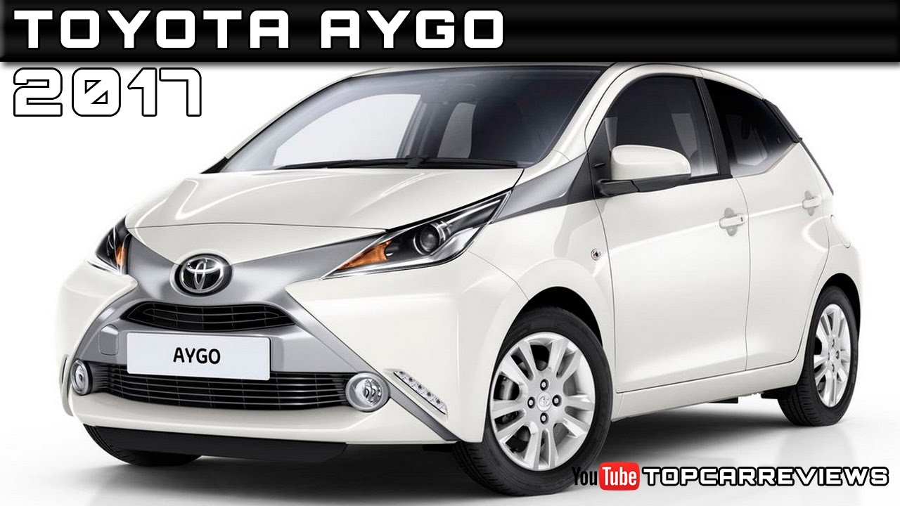 2017 toyota aygo review rendered price specs release date youtube. Black Bedroom Furniture Sets. Home Design Ideas